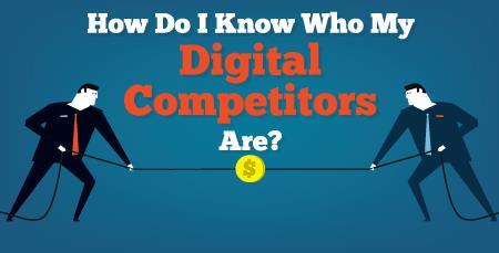 Xác định đối thủ cạnh tranh trên digital marketing