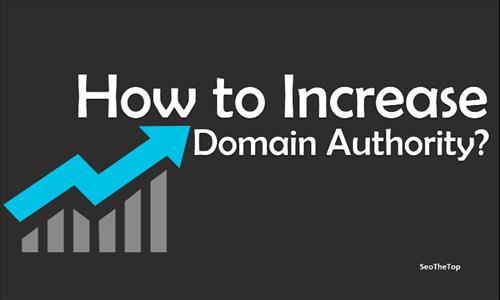 Chia sẻ 7 cách tăng chỉ số Domain Authority cho webiste của bạn