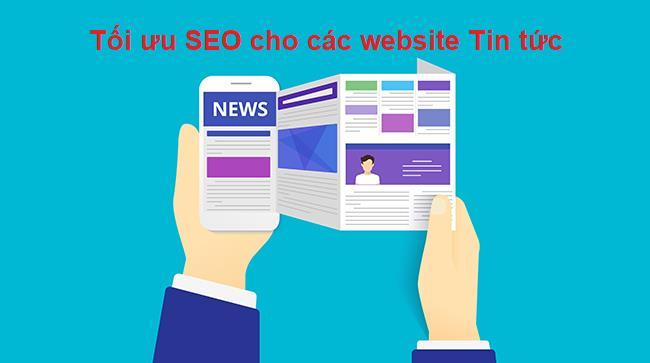 SEO cho website tin tức: 6 yếu tố quan trọng khi tối ưu