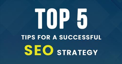 5 thành phần của chiến lược SEO doanh nghiệp cần quan tâm