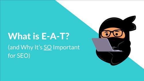 EAT là gì? 11 Cách cải thiện E-A-T tốt hơn với SEO