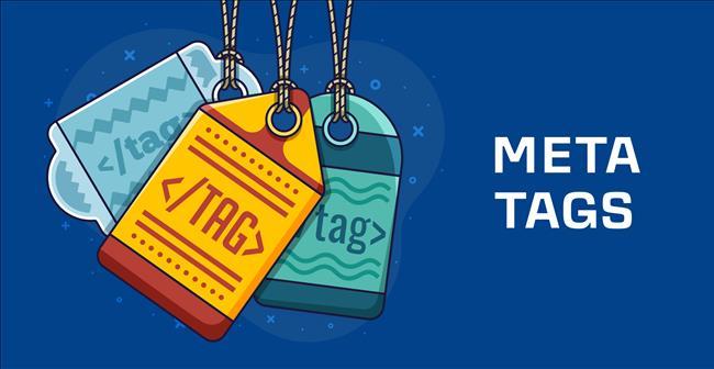 Meta Tag là gì? 10 thẻ meta quan trọng nhất và cách tối ưu cho SEO