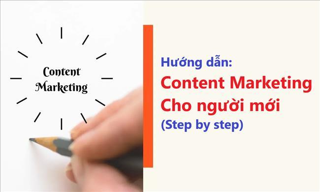 Content Marketing là gì? Hướng dẫn cách bắt đầu tiếp thị content cho người mới