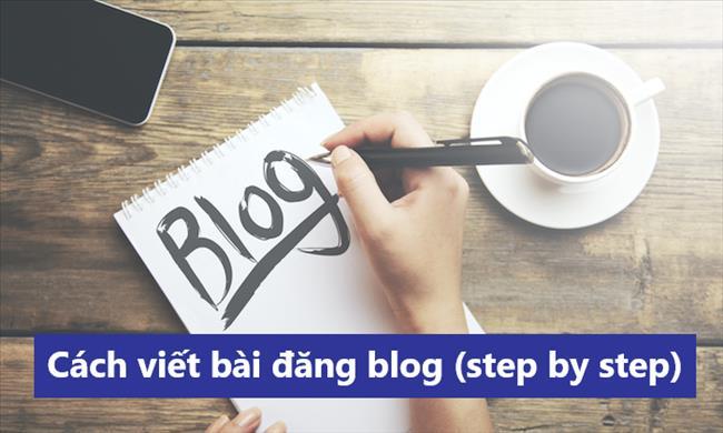 Cách viết blog: Hướng dẫn viết bài đăng blog năm 2021 mà mọi người muốn đọc