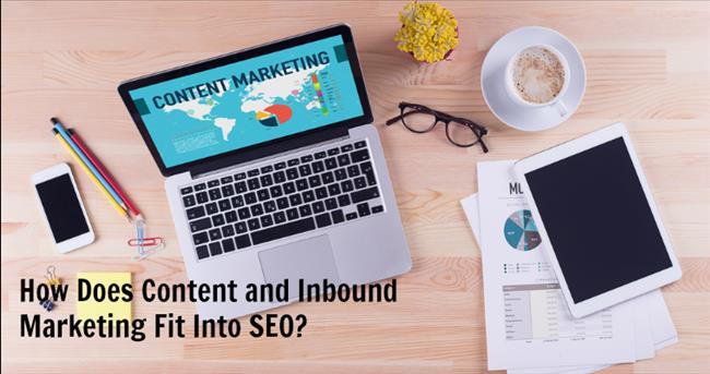 SEO không thể tách rời Content và Inbound marketing