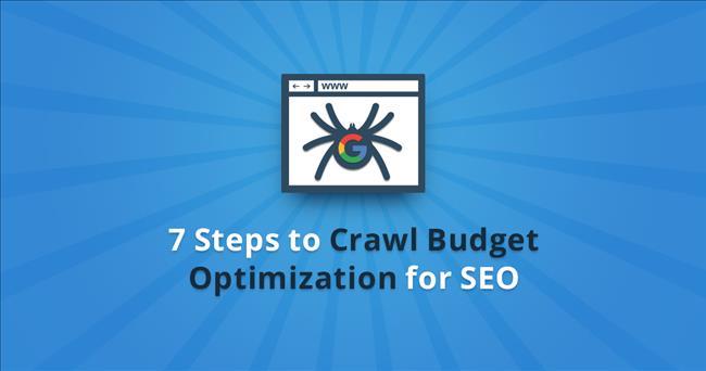 Crawl Budget: Tối ưu ngân sách thu thập trang web để tăng Index