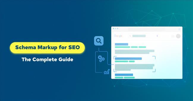 Schema markup là gì? Hướng dẫn đánh dấu Structured Data cho trang web đúng cách