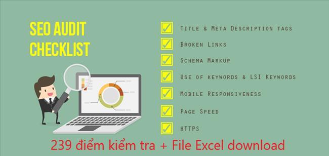 SEO Audit Checklist: Kiểm toán SEO toàn tập A-Z với 239 điểm kiểm tra(file Excel)