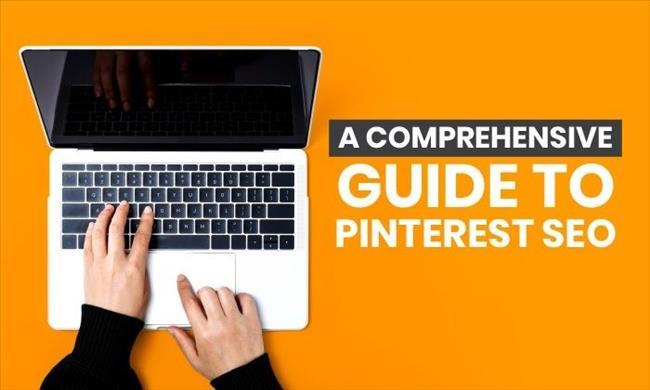 Pinterest là gì? 15 cách SEO trên Pinterest hay nhất giúp tăng hiệu quả kinh doanh