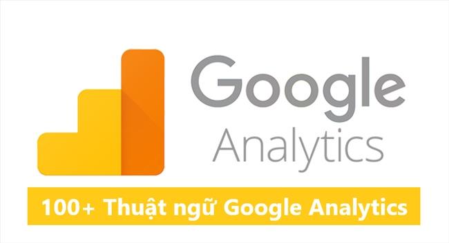 100+ thuật ngữ Google Analytics