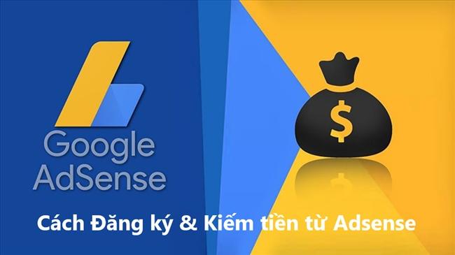 Kiếm tiền từ Google Adsense