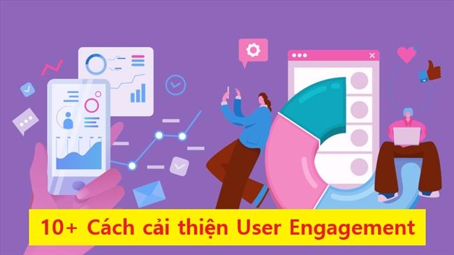 User Engagement là một yếu tố quan trọng để SEO thành công