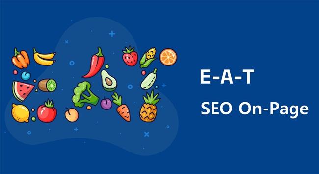 Cải thiện chất lượng On-page với EAT