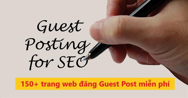Danh sách 150+ trang web chấp nhận Guest Post có Authority cao
