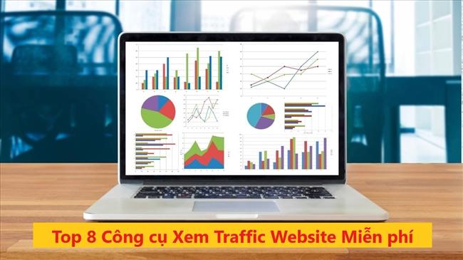 Top 8 công cụ xem traffic website của đối thủ miễn phí hàng đầu