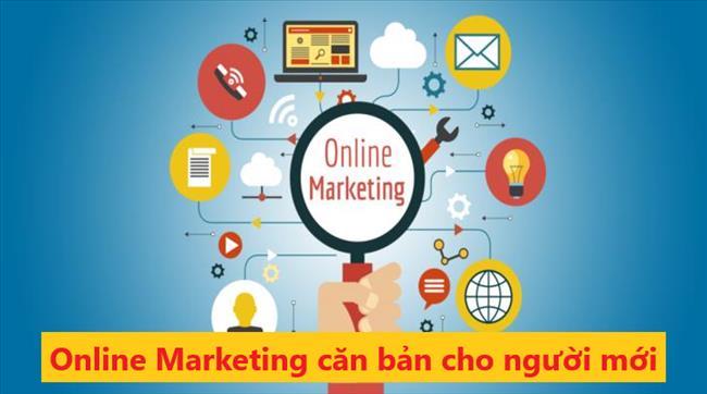 Marketing Online là gì? Hướng dẫn căn bản về tiếp thị trực tuyến cho người mới