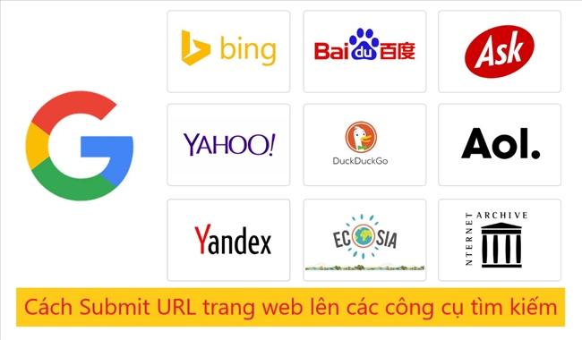 Cách submit URL và website lên Google và các công cụ tìm kiếm khác