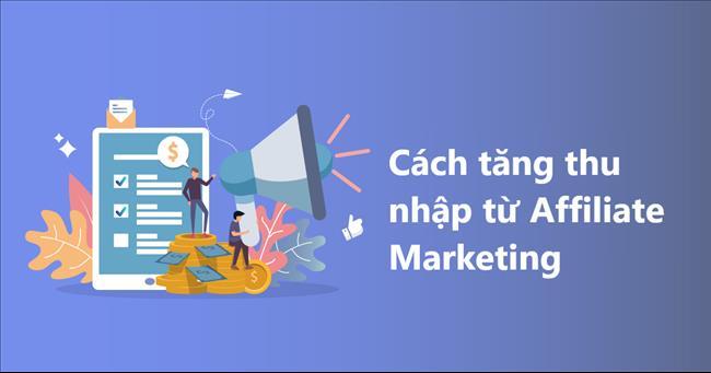 Cách tăng thu nhập từ Affiliate marketing: Câu chuyện thành công từ ConvertKit