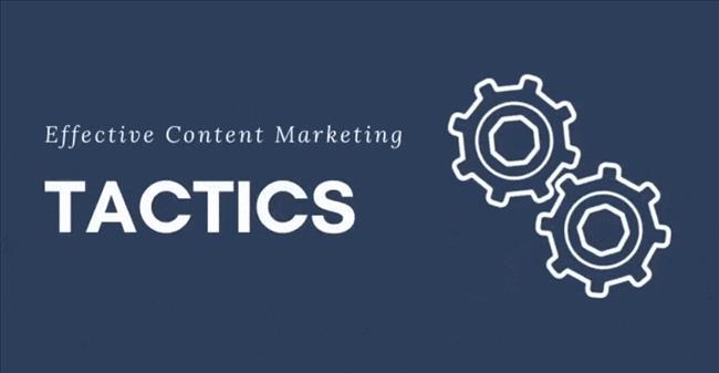 10 chiến thuật hàng đầu được sử dụng trong chiến lược content marketing
