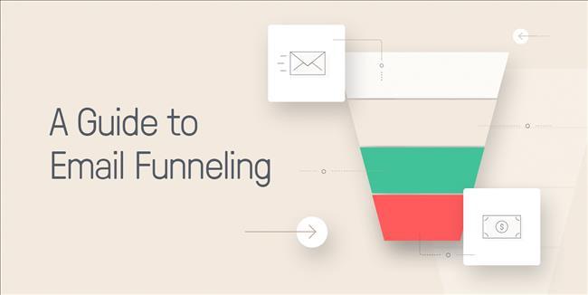 Cách xây dựng Phễu Email Marketing cho Chuyển đổi tốt hơn