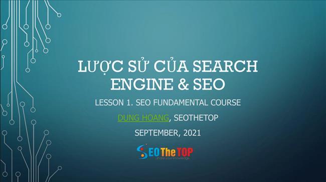 Slide Tìm hiểu lược sử phát triển của Google Search để SEO thích nghi