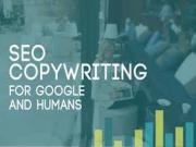 SEO Copywriting: 5 yếu tố cơ bản tốt cho Google và người dùng
