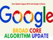 Core Update 8/2019: Google khuyên tập trung vào những gì?