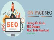 SEO Onpage là gì? Hướng dẫn tối ưu On-page đầy đủ mới nhất 2020