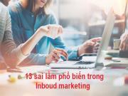 13 sai lầm phổ biến trong Inbound marketing bạn nên tránh