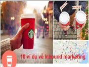10 Ví dụ về Inbound marketing nổi bật hàng đầu