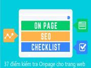 SEO Onpage Checklist: 37 điểm kiểm tra khi tối ưu hóa mọi trang web của bạn