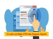 CTR là gì? 12 cách cải thiện tỷ lệ nhấp từ Organic Search