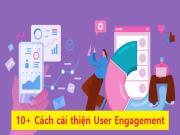 User Engagement là gì? 11 cách tăng mức độ tương tác của người dùng với SEO Onpage