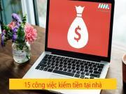 Top 15 cách kiếm tiền tại nhà làm giàu nhanh mà không cần đầu tư nhiều