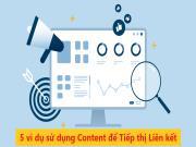 5 ví dụ sử dụng Content để tiếp thị Affiliate hiệu quả