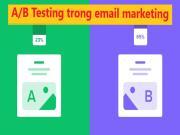 A/B Testing là gì: Các phương pháp hay nhất để thử nghiệm Email marketing